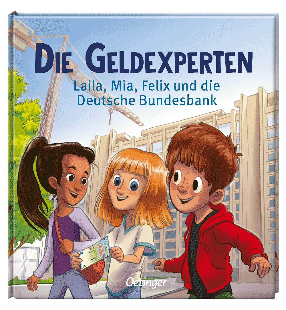 Titel des Kinderbuches Die Geldexperten vom Oetinger Verlag